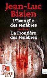 Télécharger le livre :  La Trilogie des Ténèbres : tomes 1 et 2