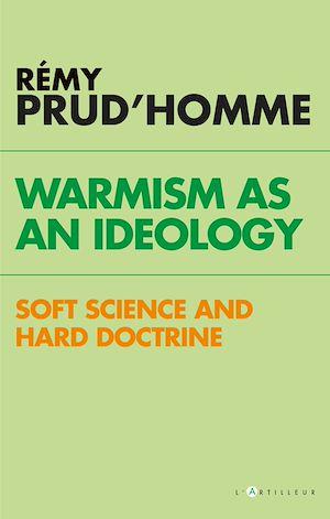 Téléchargez le livre :  Warmism as an ideology