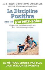 Télécharger le livre :  La Discipline positive pour les parents solos