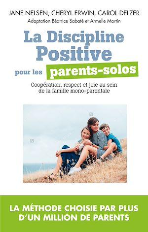 Téléchargez le livre :  La Discipline positive pour les parents solos