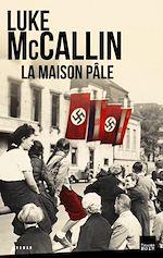 Télécharger le livre :  La Maison pâle