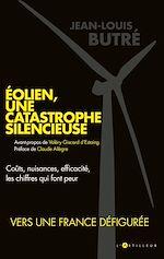 Télécharger le livre :  Eolien, une catastrophe silencieuse