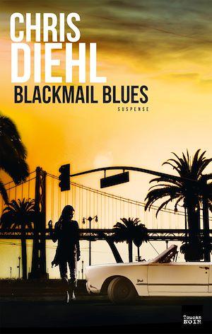 Téléchargez le livre :  Blackmail blues