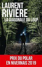 Télécharger cet ebook : La Diagonale du loup
