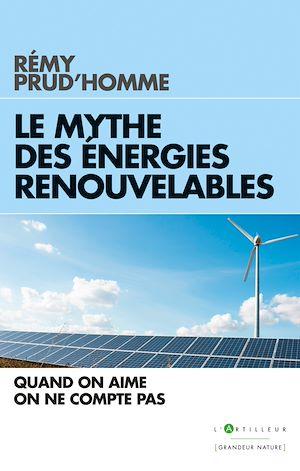 Téléchargez le livre :  Le Mythe des énergies renouvelables