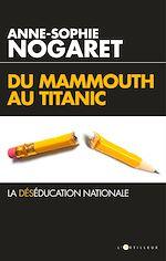 Télécharger le livre :  Du Mammouth au Titanic