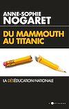 Téléchargez le livre numérique:  Du Mammouth au Titanic