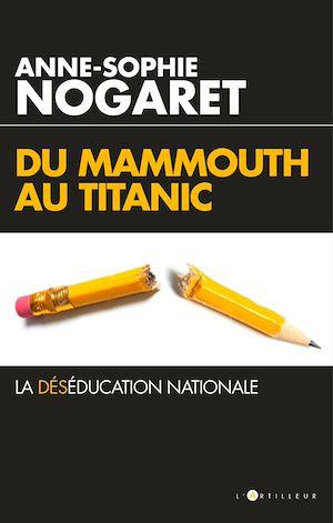 Téléchargez le livre :  Du Mammouth au Titanic