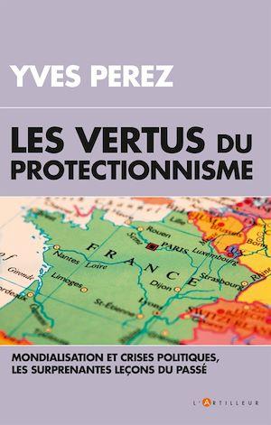 Image de couverture (Les vertus du protectionnisme)
