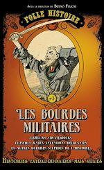 Télécharger le livre :  Folle histoire - les bourdes militaires