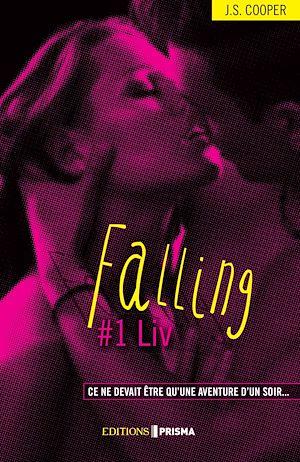 Téléchargez le livre :  Falling - Liv (version française)