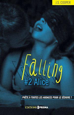 Téléchargez le livre :  Falling - Alice (version française)