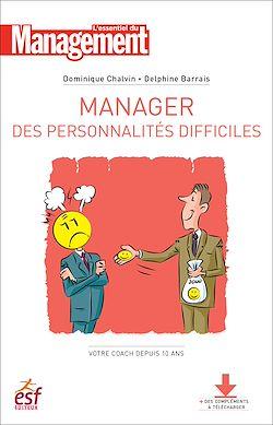 Téléchargez le livre numérique:  Manager les personnalité difficiles