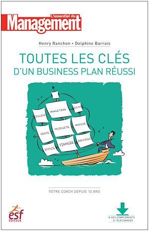 Téléchargez le livre :  Toutes les clés d'un business plan réussi - Nouvelle édition