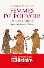 Télécharger le livre :  Les femmes de pouvoir de l'Antiquité