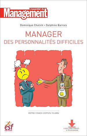 Téléchargez le livre :  Manager des personnalités difficiles