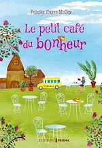 Télécharger le livre :  Le petit café du bonheur