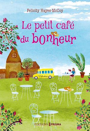 Téléchargez le livre :  Le petit café du bonheur