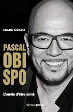 Télécharger le livre :  Biographie Pascal Obispo