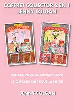 Télécharger le livre :  Coffret Collector 2 en 1 - Jenny Colgan (série Cupcake)