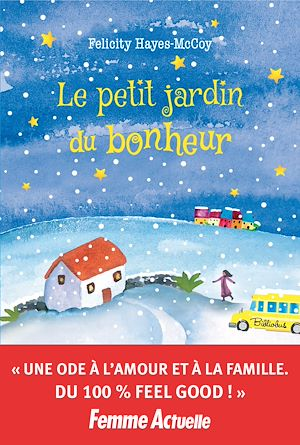 Téléchargez le livre :  Le petit jardin du bonheur