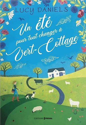 Téléchargez le livre :  Un été pour tout changer à Vert-Cottage