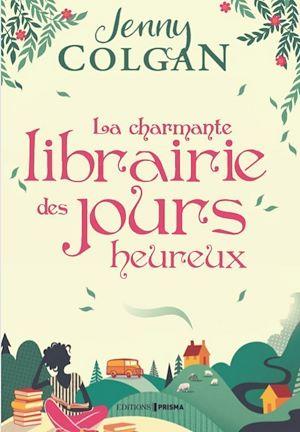 Téléchargez le livre :  La charmante librairie des jours heureux