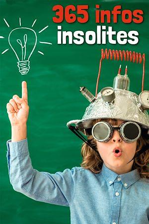 Téléchargez le livre :  365 infos insolites