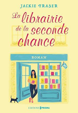 Téléchargez le livre :  La Librairie de la seconde chance
