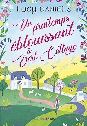 Téléchargez le livre :  Un printemps éblouissant à Vert-Cottage