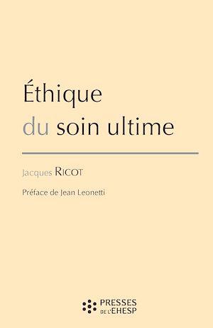 Téléchargez le livre :  Éthique du soin ultime