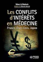 Télécharger cet ebook : Les conflits d'intérêts en médecine : quel avenir pour la santé ? - France, Etats-Unis et Japon