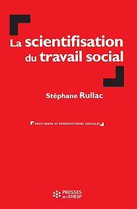 Télécharger le livre : La scientifisation du travail social