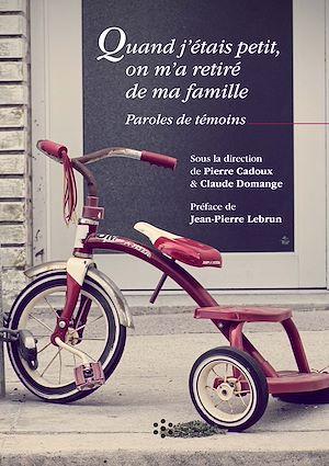 Téléchargez le livre :  Quand j'étais petit, on m'a retiré de ma famille