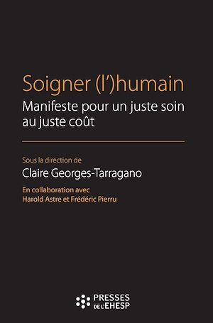 Téléchargez le livre :  Soigner (l')humain