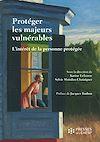 Téléchargez le livre numérique:  Protéger les majeurs vulnérables