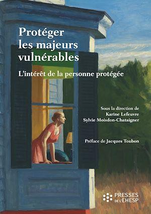 Téléchargez le livre :  Protéger les majeurs vulnérables