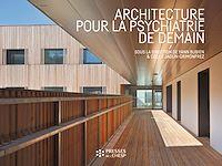 Téléchargez le livre numérique:  Architecture pour la psychiatrie de demain