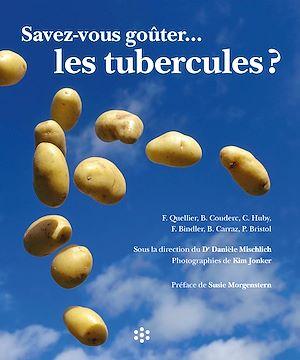 Téléchargez le livre :  Savez-vous goûter les tubercules ?