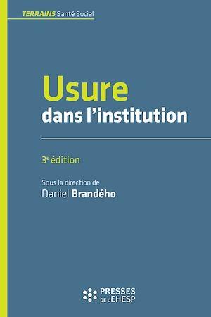 Téléchargez le livre :  Usure dans l'institution - 3e édition
