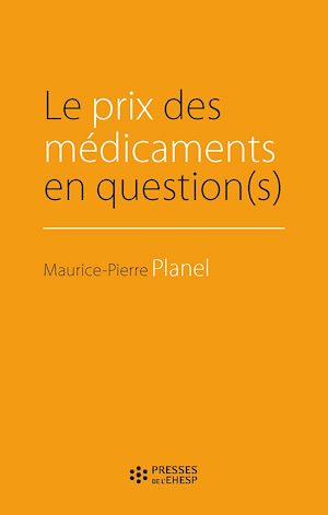 Téléchargez le livre :  Le prix des médicaments en question(s)