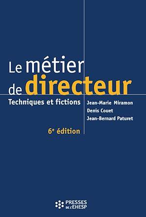 Téléchargez le livre :  Le métier de directeur - 6e édition