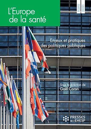 Téléchargez le livre :  L'Europe de la santé