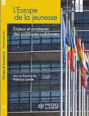 Téléchargez le livre :  L'Europe de la jeunesse