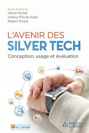 Téléchargez le livre :  L'avenir des Silver Tech