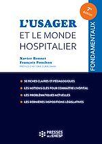 Télécharger le livre :  L'usager et le monde hospitalier - 7e édition