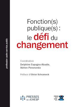 Téléchargez le livre :  Fonction(s) publique(s) : le défi du changement