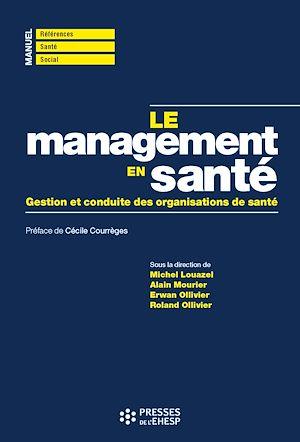 Téléchargez le livre :  Le management en santé