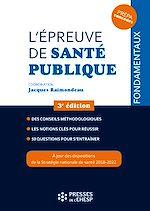 Télécharger le livre :  L'épreuve de santé publique - 3e édition