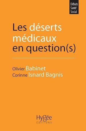Téléchargez le livre :  Les déserts médicaux en question(s)